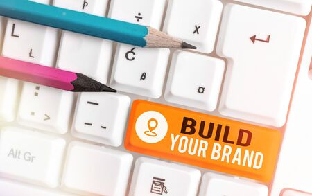 Word writing text Build Your Brand. Business photo showcasing enhancing brand equity using advertising campaigns