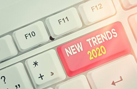 Word writing text New Trends 2020. Business photo showcasing general direction in which something is developing