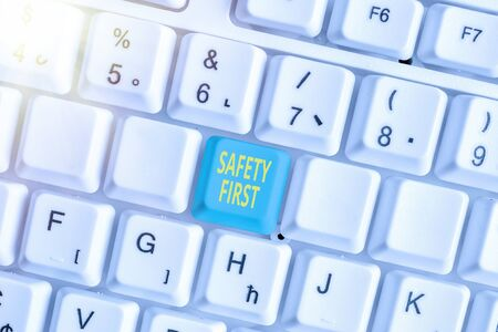 Handwriting text writing Safety First. Conceptual photo used to say that the most important thing is to be safe
