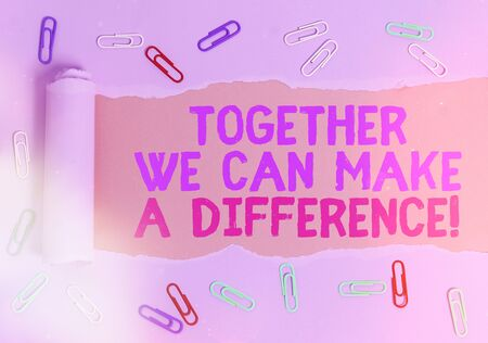 Conceptual hand writing showing Together We Can Make A Difference. Concept meaning be very important some way in like team or group Imagens