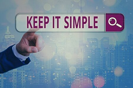 Conceptual hand writing showing Keep It Simple. Concept meaning to make something easy to understand and not in fancy way