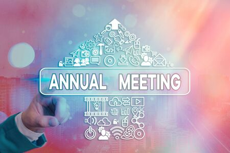 Handwriting text writing Annual Meeting. Conceptual photo yearly meeting of the general membership of an organization