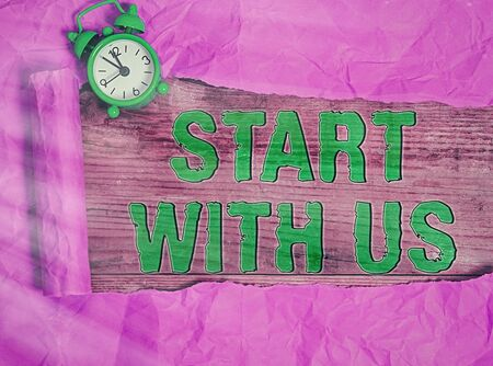 Conceptual hand writing showing Start With Us. Concept meaning inviting someone to work together for certain job or target Imagens