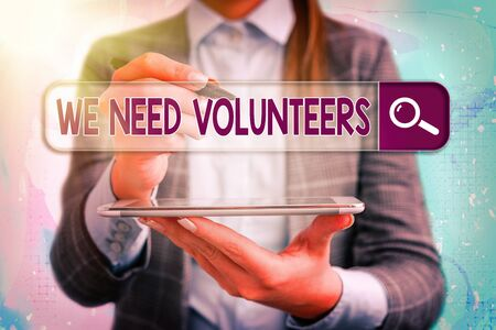 Conceptual hand writing showing We Need Volunteers. Concept meaning someone who does work without being paid for it