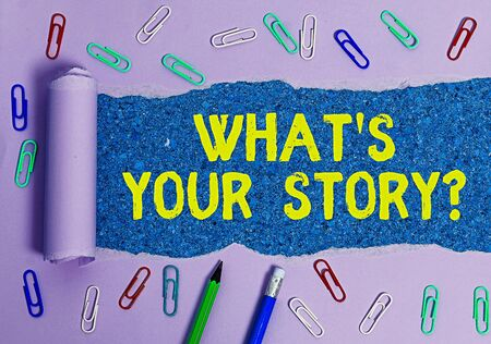 Word writing text Whats Your Storyquestion. Business photo showcasing manner of asking an individual about past life events