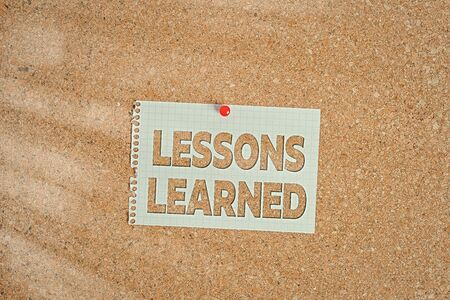 Word writing text Lessons Learned. Business photo showcasing the knowledge or understanding gained by experience Corkboard color size paper pin thumbtack tack sheet billboard notice board