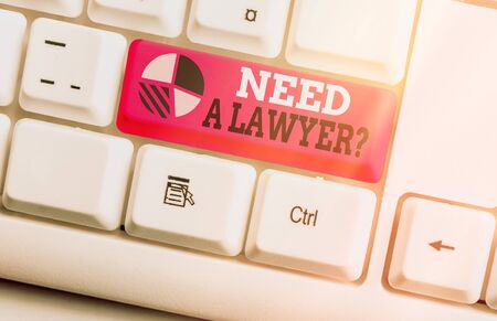 Writing note showing Need A Lawyer Question. Business concept for asking someone who need a legal issues and disputes