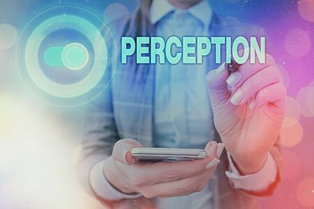 Handwriting text writing Perception. Conceptual photo individuals organize and interpret their sensory impressions Stok Fotoğraf