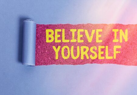 Conceptual hand writing showing Believe In Yourself. Concept meaning common piece of advice that you can do everything