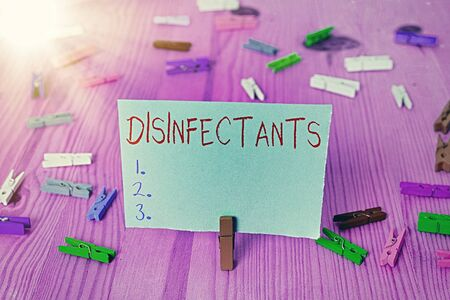 Writing note showing Disinfectants. Business concept for chemical that destroy vegetative form of harmful microorganism