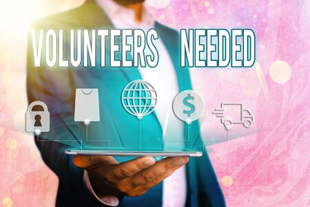 Handwriting text Volunteers Needed. Conceptual photo need work or help for organization without being paid