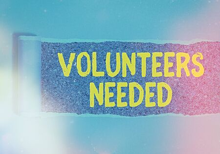 Handwriting text writing Volunteers Needed. Conceptual photo need work or help for organization without being paid Imagens