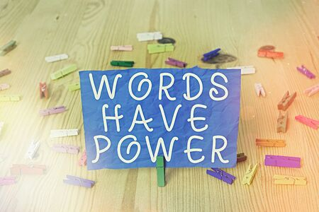 Writing note showing Words Have Power. Business concept for as they has ability to help heal hurt or harm someone