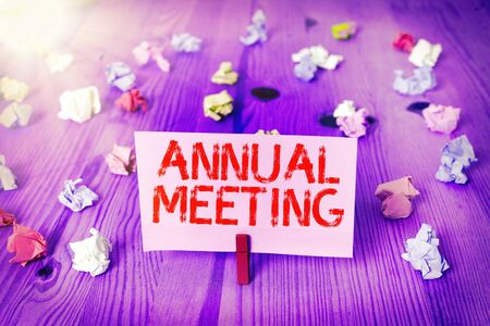 Handwriting text Annual Meeting. Conceptual photo yearly meeting of the general membership of an organization