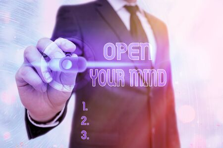 Writing note showing Open Your Mind. Business concept for to be able to understand different ideas or ways of thinking
