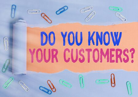 Conceptual hand writing showing Do You Know Your Customers question. Concept meaning asking to identify a customer s is nature