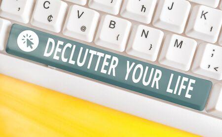 Handwriting text Declutter Your Life. Conceptual photo To eliminate extraneous things or information in life Stok Fotoğraf