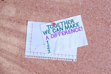 Conceptual hand writing showing Together We Can Make A Difference. Concept meaning be very important some way in like team or group Corkboard size paper thumbtack sheet billboard notice board Imagens