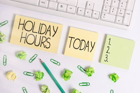 Word writing text Holiday Hours. Business photo showcasing employee receives twice their normal pay for all hours Flat lay above blank copy space sticky notes with business concept