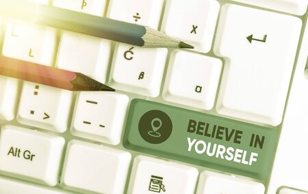 Writing note showing Believe In Yourself. Business concept for common piece of advice that you can do everything