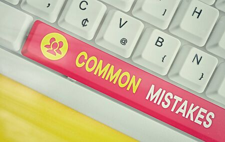 Word writing text Common Mistakes. Business photo showcasing actions that are often used interchangeably with error