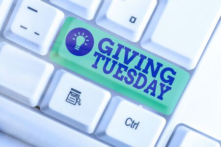 Word writing text Giving Tuesday. Business photo showcasing international day of charitable giving Hashtag activism