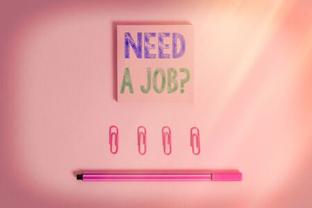 Word writing text Need A Job Question. Business photo showcasing to recruit an individual for specific duty role or function Colored blank sticky note clips binders gathered pen trendy cool background