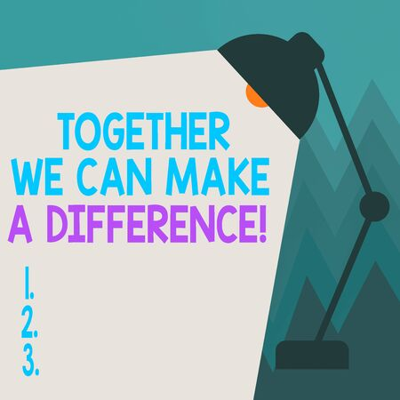 Conceptual hand writing showing Together We Can Make A Difference. Concept meaning be very important some way in like team or group Table Pendant Adjustable with Light Beam Ray space for Text