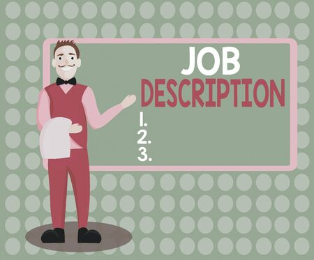 Handwriting text writing Job Description. Conceptual photo a formal account of an employee s is responsibilities Male Waiter Smiling Standing in Uniform Hand Presenting Blank Menu Board Archivio Fotografico