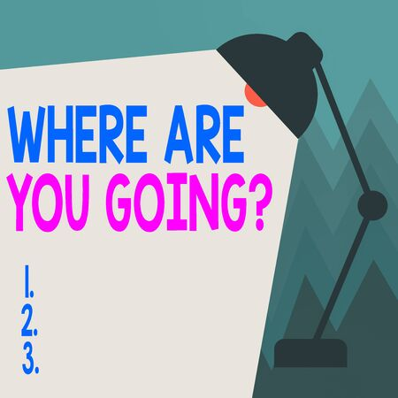 Conceptual hand writing showing Where Are You Goingquestion. Concept meaning used to ask someone the destination headed to Table Pendant Adjustable with Light Beam Ray space for Text