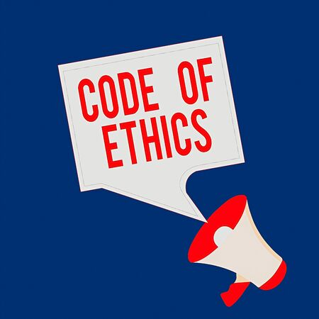 Writing note showing Code Of Ethics. Business concept for basic guide for professional conduct and imposes duties Megaphone and Blank Bordered Square Speech Bubble Public Announcement