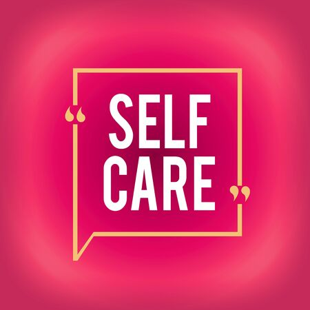 Writing note showing Self Care. Business concept for the practice of taking action to improve one s is own health Square Border Outline with Bubble Quotation Mark Punctuation