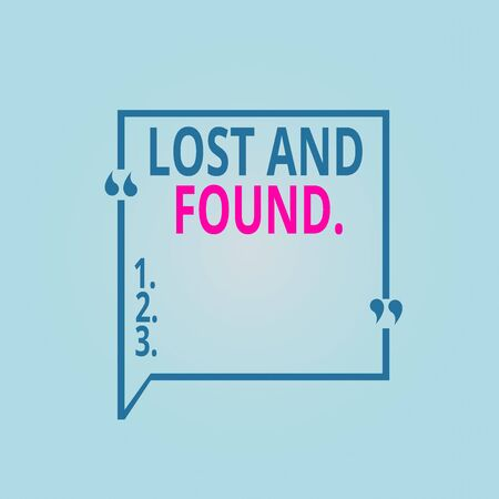 Writing note showing Lost And Found. Business concept for a place where lost items are stored until they reclaimed Square Border Outline with Bubble Quotation Mark Punctuation Stok Fotoğraf