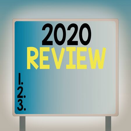 Text sign showing 2020 Review. Business photo text New trends and prospects in tourism or services for 2020 Blank Square shape Billboard Standing with Frame Border Outdoor Display