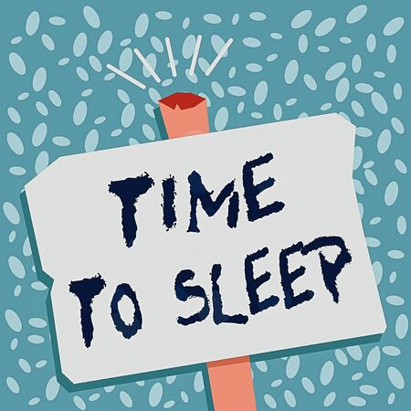 Writing note showing Time To Sleep. Business concept for a natural period of slumber or to be in state of inactivity Blank Old Weathered Signpost Geometrical Shape Halftone with One stand