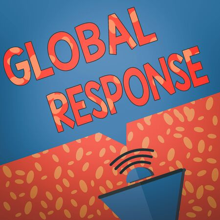 Writing note showing Global Response. Business concept for indicates the behaviour of material away from impact point Megaphone Halftone with Sound icon and Blank Geometric Speech Bubble