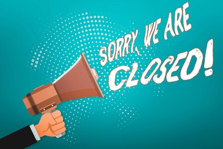 Word writing text Sorry, We Are Closed. Business photo showcasing apologize for shutting off business for specific time Male Hu analysis Hand Holding Gripping a Megaphone on Dotted Halftone Pattern Stock Photo