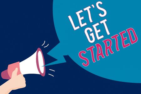 Text sign showing Let S Get Started. Business photo text encouraging someone to begin doing something Hu analysis Hand Holding Megaphone with Sound Effect and Blank Broadcast Bubble