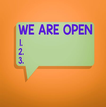 Conceptual hand writing showing We Are Open. Concept meaning no enclosing or confining barrier, accessible on all sides Speech Bubble in Solid Color Circular Text Space with Tail 版權商用圖片