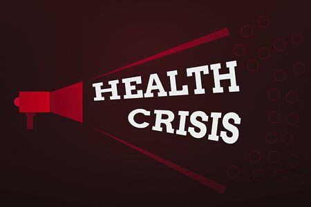 Word writing text Health Crisis. Business photo showcasing fitness problem that affects in more geographic areas Megaphone Extending Loudness and Volume Range for Public Announcement