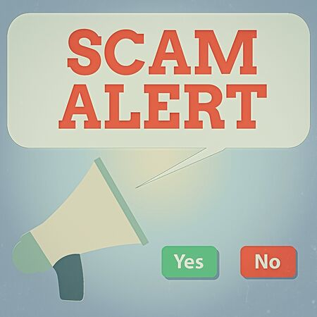 Handwriting text writing Scam Alert. Conceptual photo unsolicited email that claims the prospect of a bargain Selection Button Green Yes and Red No with Blank Speech Bubble Megaphone