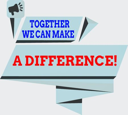 Handwriting text Together We Can Make A Difference. Conceptual photo be very important some way in like team or group Quadrangular Abstract Shape Formation Horizontal Graphic Outline Megaphone