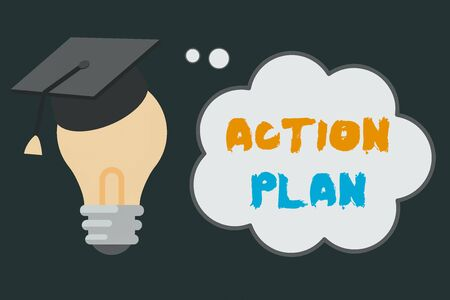 Handwriting text Action Plan. Conceptual photo detailed plan outlining actions needed to reach goals or vision 3D Graduation Cap Thinking Resting on Bulb with Blank Cloud Thought Bubble