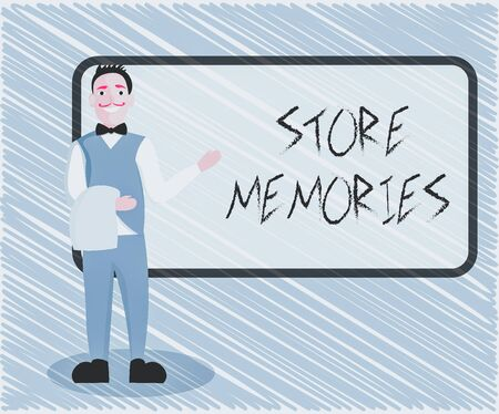 Text sign showing Store Memories. Business photo showcasing a process of inputting and storing data previously acquired Male Waiter Smiling Standing in Uniform Hand Presenting Blank Menu Board