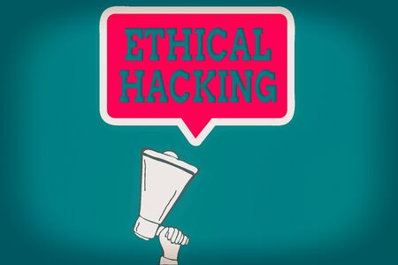 Handwriting text Ethical Hacking. Conceptual photo a legal attempt of cracking a network for penetration testing Hu analysis Hand Holding Upward Megaphone and Blank Speech Bubble with Border