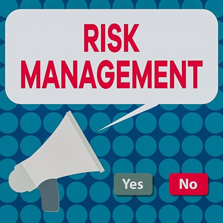 Word writing text Risk Management. Business photo showcasing assessing and controlling future threats to the business Selection Button Green Yes and Red No with Blank Speech Bubble Megaphone