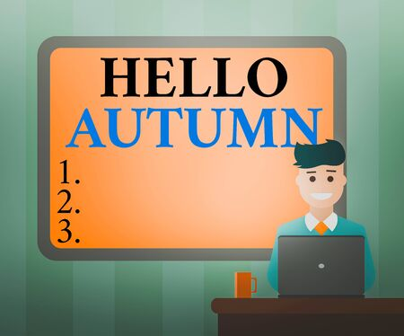 Handwriting text Hello Autumn. Conceptual photo that weather begins to get colder and trees shed their leaves Blank Bordered Board behind Man Sitting Smiling with Laptop Mug on Desk