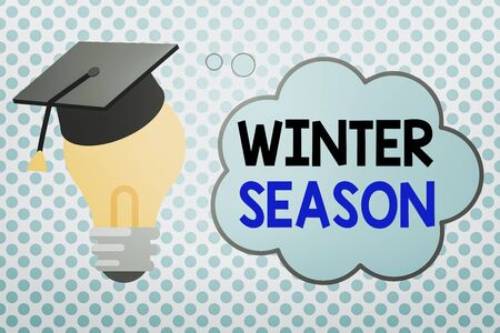 Conceptual hand writing showing Winter Season. Concept meaning coldest season of the year marked by a big drop in temperature 3D Graduation Cap Resting on Bulb with Cloud Thought Bubble