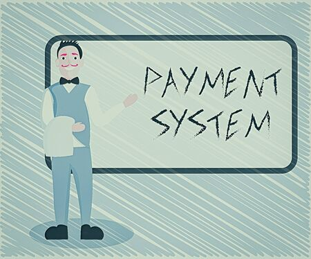 Text sign showing Payment System. Business photo showcasing different transaction method allowing the transfer of fund Male Waiter Smiling Standing in Uniform Hand Presenting Blank Menu Board