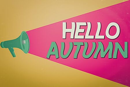 Text sign showing Hello Autumn. Business photo text that weather begins to get colder and trees shed their leaves Halftone Megaphone Loudspeaker with Volume Capacity Extend Loudness Level Banque d'images